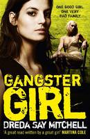 Gangster Girls, Dreda Say Mitchell