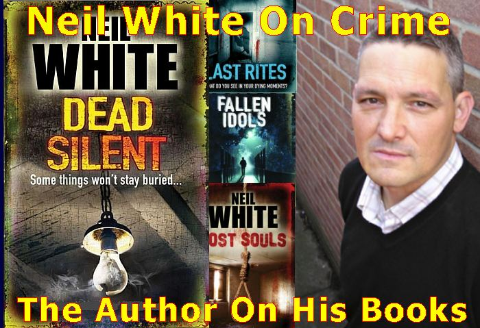 Neil White on Crime