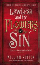 Lawless & the Flowers of Sin