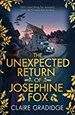 The Unexpected Return of Josephine Fox