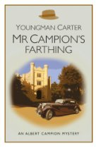 MR CAMPION'S FARTHING