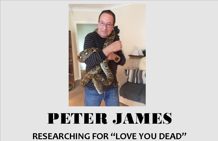 PETER JAMES: Research background to LOVE YOU DEAD
