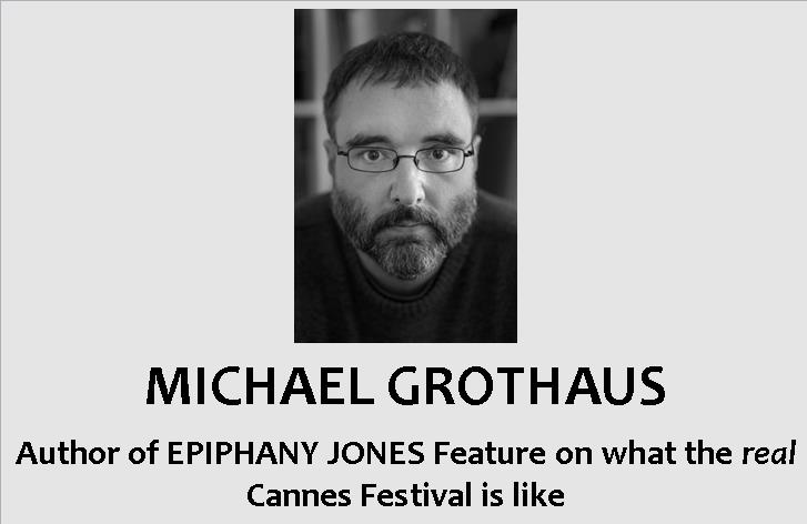 Here's What the Cannes Film Fesitval is REALLY like by Michael Grothaus