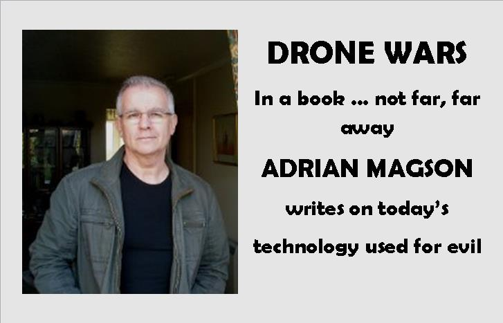 Adrian Magson on Drone Wars