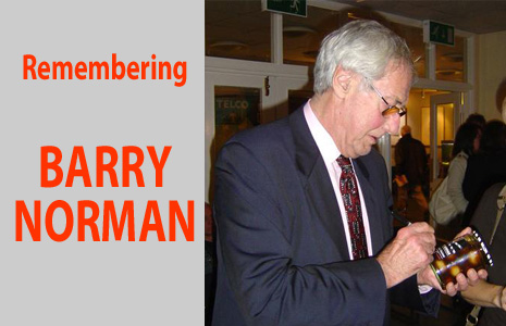 Remembering BARRY NORMAN
