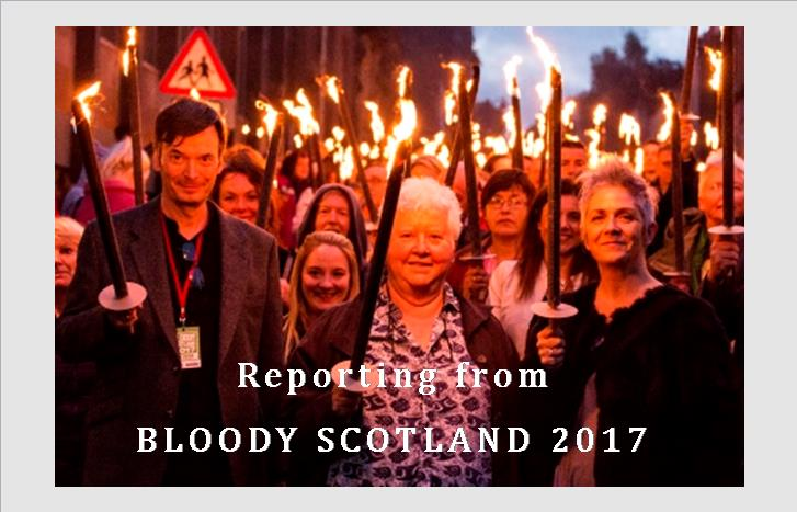 Reporting from BLOODY SCOTLAND 2017