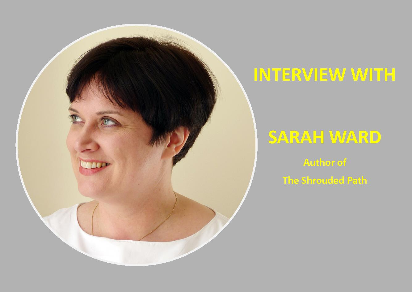 Interview with SARAH WARD