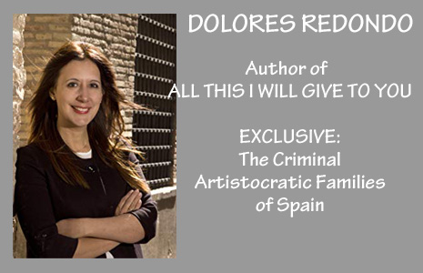 DOLORES REDONDO on The Criminal Aristocratic Families of Spain