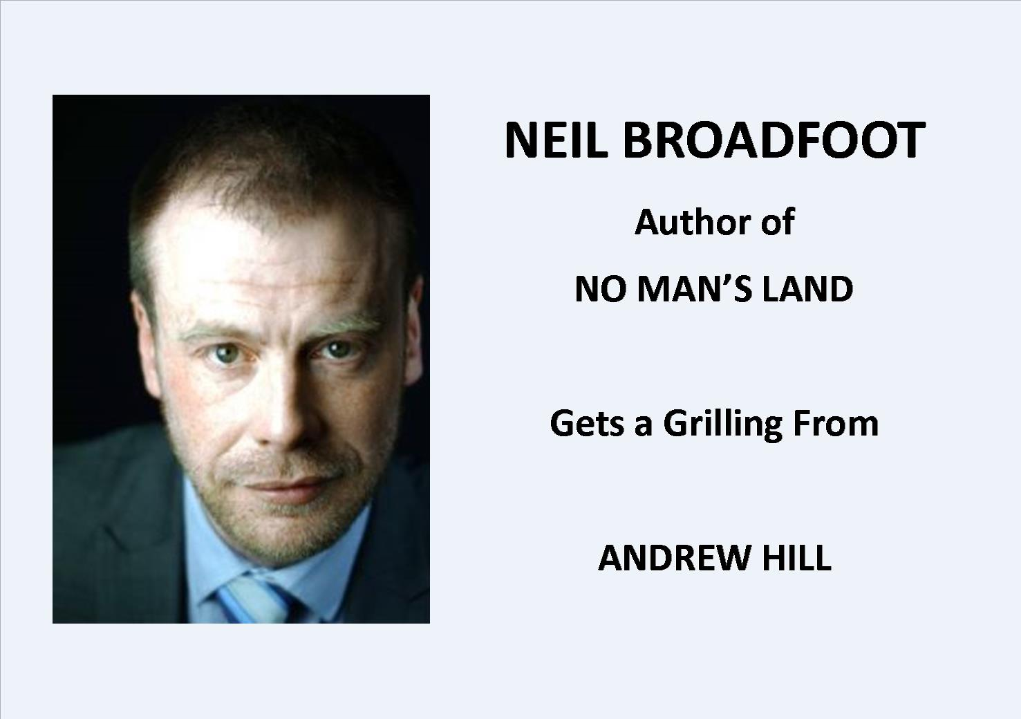 Q&A with NEIL BROADFOOT