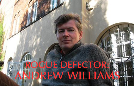 ANDREW WILLIAMS: ROGUE DEFECTOR